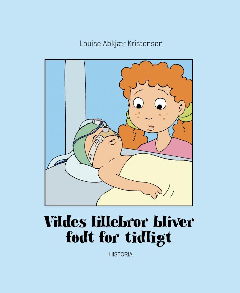 Vildes lillebror bliver født for tidligt, og Vilde må undvære sin mor, fordi hun er indlagt på neonatal.
